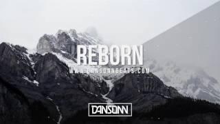 Reborn - Epic Cinematic Piano Orchestral Beat | Prod. By Dansonn