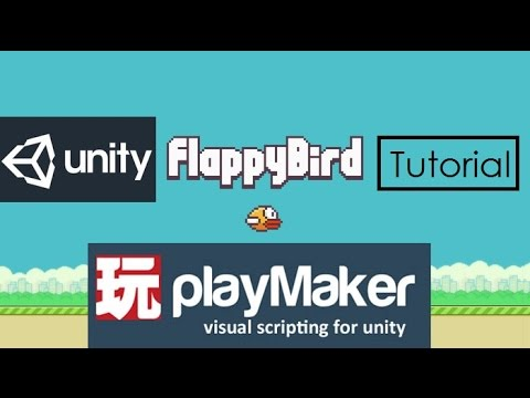 How to make Flappy Bird - Unity Playmaker Tutorial