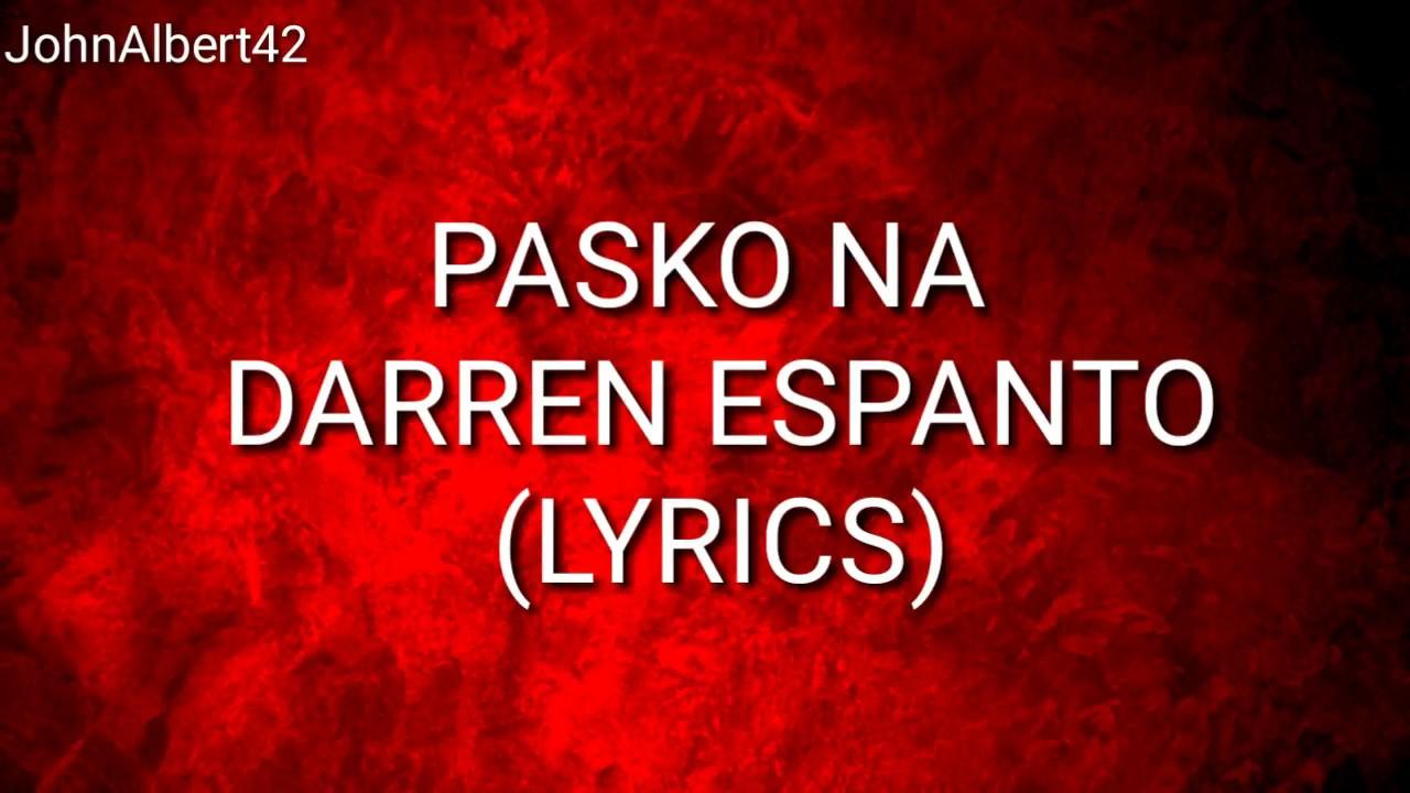 Pasko Na Lyrics Darren Espanto - YouTube