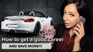 My Career Tips + How to Save Money!