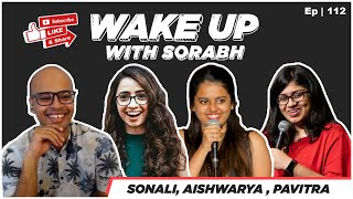Bigg Boss & Fabulous Lives |@Aishwarya Mohanraj|@Sonali Thakker|Pavitra Shetty|Wake Up With Sorabh|