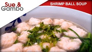 Chinese Shrimp Ball Soup Recipe