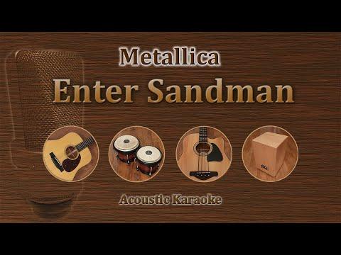 Enter Sandman - Metallica (Acoustic Karaoke)
