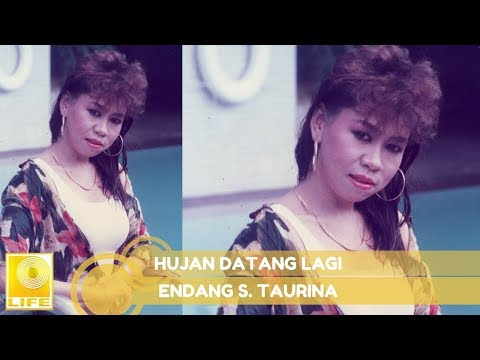 Endang S. Taurina - Hujan Datang Lagi (Official Music Audio)