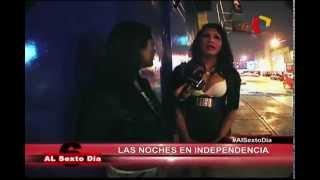 Prostitución y desenfreno en las calles de Independencia