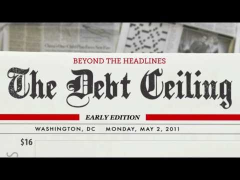 Beyond the Headlines: Understanding the Debt Ceiling