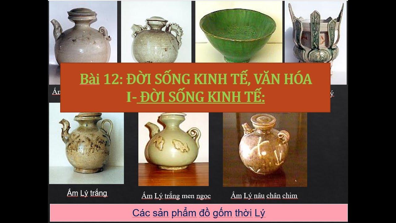 Lịch sử 7 Bài 12   Đời sống kinh tế văn hóa   The economic and cultural life of the Ly dynasty