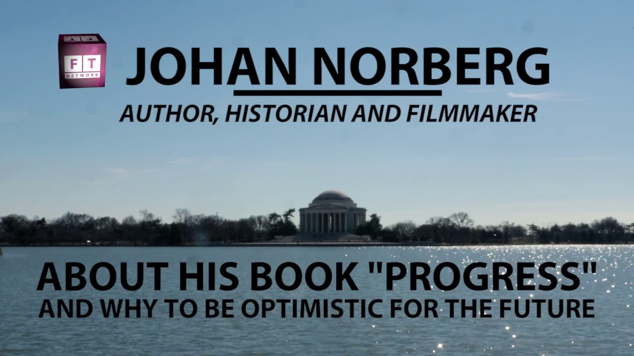 Johan Norberg Globalization Thesis