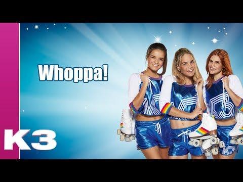 K3 lyrics: Whoppa!
