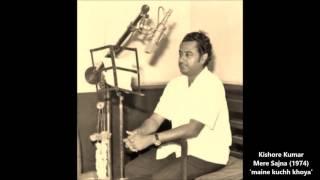 Gambar cover Kishore Kumar - Mere Sajna (1974) - 'maine kuchh khoya hai'