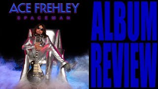 ACE FREHLEY - SPACEMAN (ALBUM REVIEW) KISS