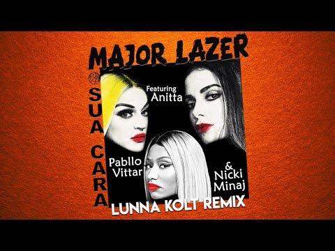 Major Lazer - Sua Cara (feat. Anitta, Pabllo Vittar & Nicki Minaj) [Lunna Kolt Mashup]