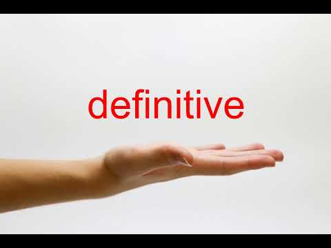 How to Pronounce definitive - American English