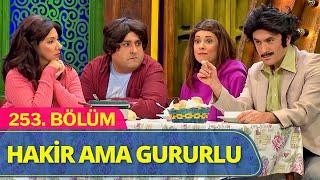 Hakir Ama Gururlu - Güldür Güldür Show 253.Bölüm