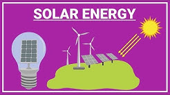 What is Solar Energy? Solar Energy | Advantages Solar Energy | Solar Energy Facts
