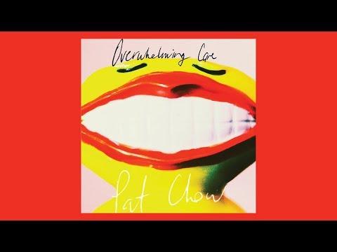 pat-chow---overwhelming-care-[full-album]