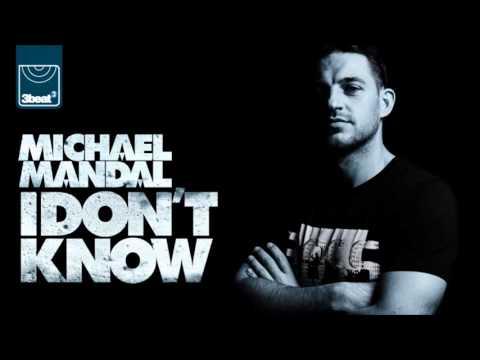 Michael Mandal - I Don't Know (Radio Edit)