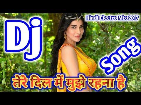 आज साफ साफ मुझे केहना है तेरे दिल में मुझे रहना है (Hindi Special Remix) Dholki Best Rdx mix 2017