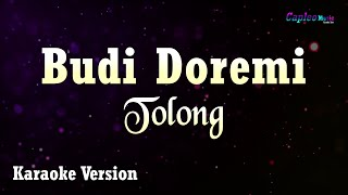 Budi Doremi - Tolong (Karaoke Version)