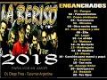 LA BERISO 2018 - ENGANCHADOS - DJ DIEGO FRIAS