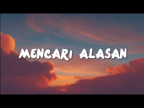 Exists - Mencari Alasan (Lyrics) Cover Faline Andih