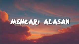 Exists - Mencari Alasan (Lyrics) Cover Faline Andih