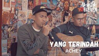 Download ACHEY - Yang Terindah (Official Acoustic Video)