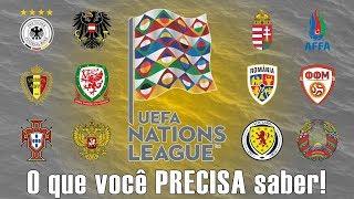 UEFA Nations League: o que você PRECISA saber!