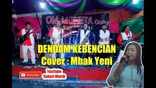 OM Moneta Surabaya - Dendam Kebencian - Cover Yeni Tanjung Enim