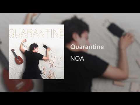 Quarantine - NOA