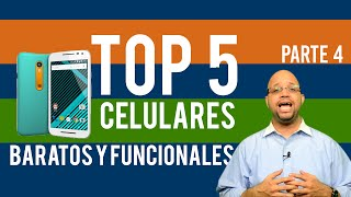 Top 5 Celulares Baratos y Buenos Smartphone Parte 4  Moto G 2016