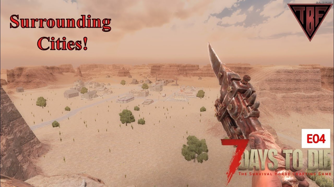 Exploring Other Towns E04 7 Days To Die Alpha 18 7d2d A18