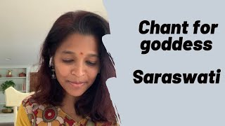 Chant for Goddess Saraswati