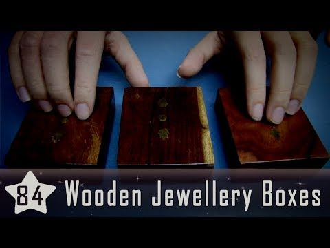 ASMR Sounds 84: Wooden Jewellery Boxes (No Talking)