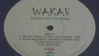 Wakan - Eche-Mah-Nepe (Highest Vision)