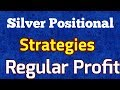 MCX Silver positional Trading strategy Really Work! Mcx silver market trading tips india!