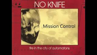 Watch No Knife Mission Control video