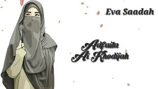 Lirik lagu Adfaita versi Ai Khadijah
