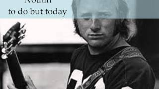 Watch Stephen Stills Nothin To Do But Today video