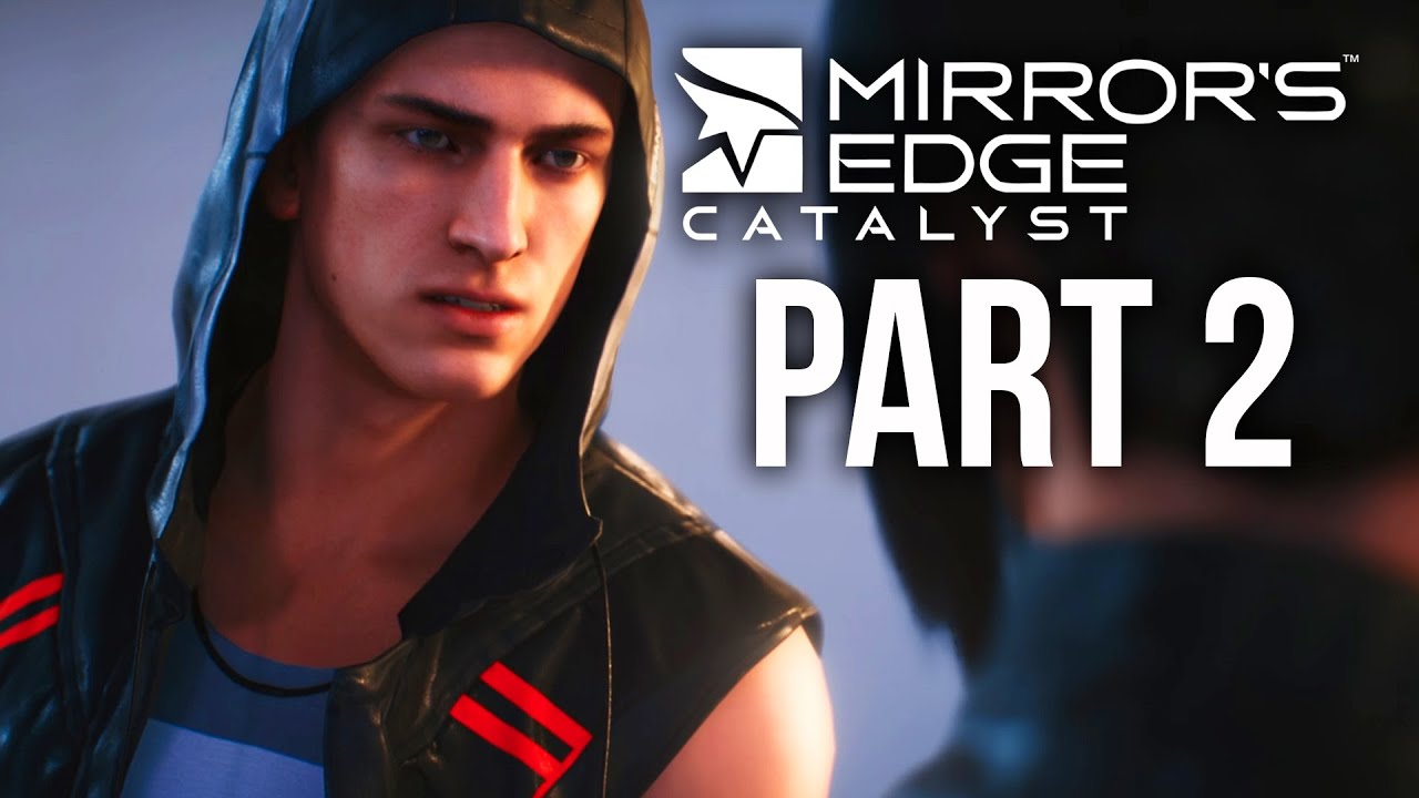Mirror 39 s edge catalyst gameplay walkthrough part 2 for Mirror gameplay walkthrough