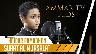 AMMAR TV KIDS || Surat Al Mursalat || Haidar Ramadhana