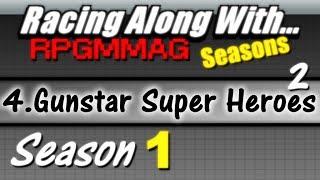 "LRAW RPGMMAG ""Seasons"" - Gunstar Super Heroes, part 2 (Season 1, Game 4)"