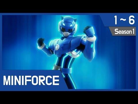 Miniforce Season 1 Ep1~6