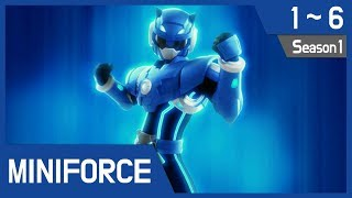 Miniforce Season 1 Ep1~6