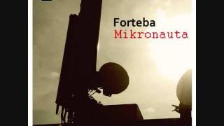 Forteba - Mikronauta (Terry Lee Brown Jr. remix)