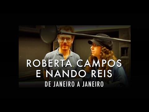 Roberta Campos e Nando Reis - De Janeiro a Janeiro (Video Oficial)