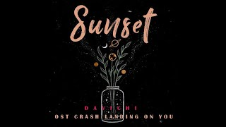 Cover images SUNSET DAVICHI OST CRASH LANDING ON YOU SUB INDO