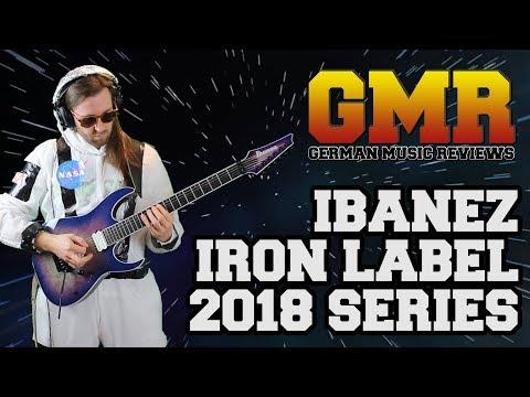 Ibanez Iron Label 2018 Series Review (Studio Quality)