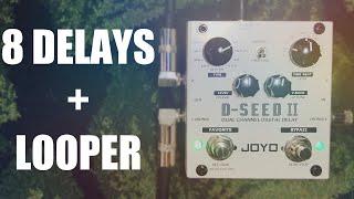 Joyo D-Seed II Delay and Looper | Demo