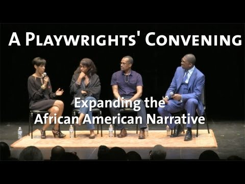 A Playwrights' Convening: Expanding the African American Narrative